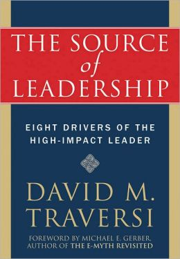 The Source of Leadership: Eight Drivers of the High-Impact Leader