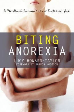 Biting Anorexia: A Firsthand Account of an Internal War