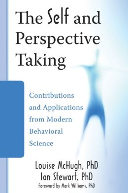 The Self and Perspective Taking: Contributions and Applications from Modern Behavioral Science