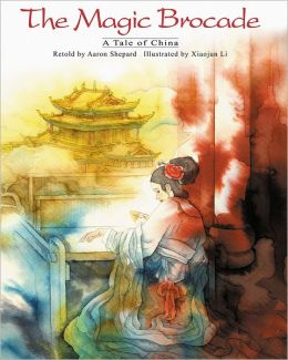 The Magic Brocade: A Tale of China (English/Chinese Edition)