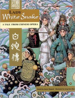 Lady White Snake: A Tale From Chinese Opera (English/Spanish edition)