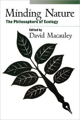 Minding Nature: The Philosophers of Ecology