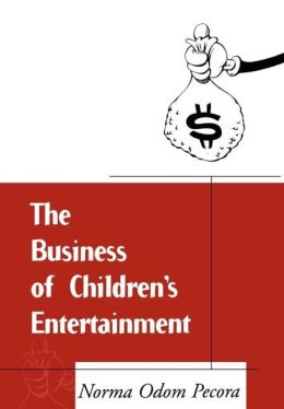 Business Of Children's Entertainment