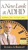 A New Look at ADHD: Inhibition, Time, and Self-Control