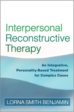 Interpersonal Reconstructive Therapy: Promoting Change in Nonresponders