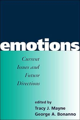 Emotions: Current Issues and Future Directions