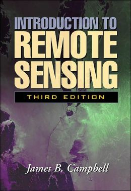 Introduction to Remote Sensing, Third Edition