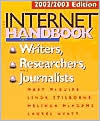 Internet Handbook for Writers, Researchers, and Journalists: 2002/2003 Edition
