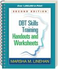 Book Cover Image. Title: DBT Skills Training Handouts and Worksheets, Second Edition, Author: Marsha M. Linehan