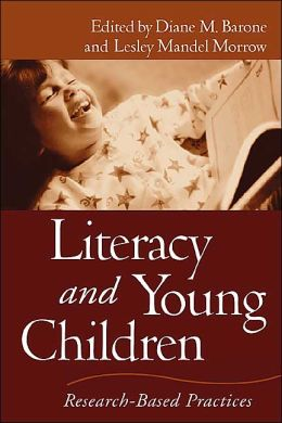 Literacy and Young Children: Research-Based Practices