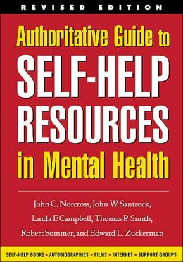 Authoritative Guide to Self-Help Resources in Mental Health, Revised Edition