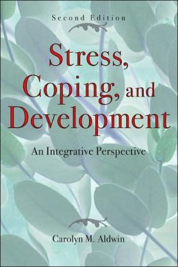 Stress, Coping, and Development, Second Edition: An Integrative Perspective