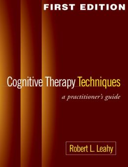 Cognitive Therapy Techniques: A Practitioner's Guide