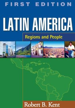 Latin America: Regions and People