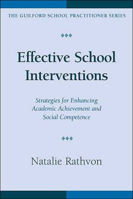 Effective School Interventions: Strategies for Enhancing Academic Achievement and Social Competence