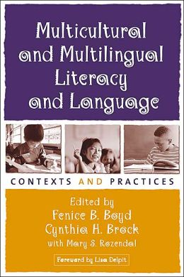 Multicultural and Multilingual Literacy and Language: Contexts and Practices