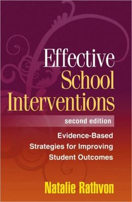 Effective School Interventions, Second Edition: Evidence-Based Strategies for Improving Student Outcomes