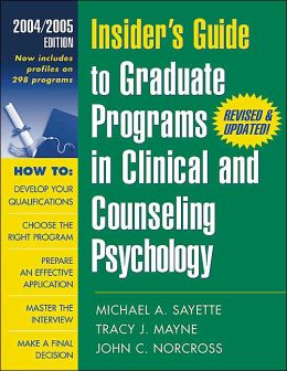 Insider's Guide to Graduate Programs in Clinical and Counseling Psychology: 2004/2005 Edition
