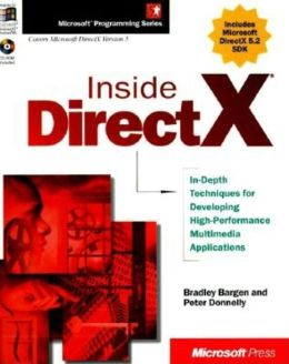 Inside DirectX: In Depth Techniques for Developing High Performance Multimedia App