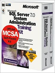 Microsoft SQL Server 7.0 System Administration Training Kit