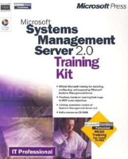 Microsoft Systems Management Server 2.0 Training Kit with CD-ROM