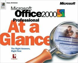 Microsoft Office 2000 Professional At a Glance (Microsoft At a Glance Series)