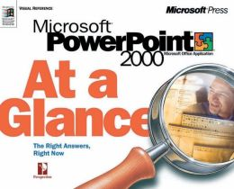 MS PowerPoint 2000 at a Glance