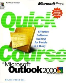 Quick Course in Microsoft Outlook 2000