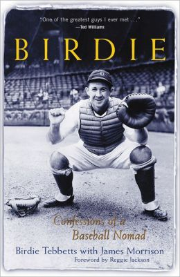Birdie: Confessions of a Baseball Nomad