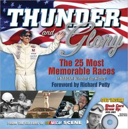 Thunder and Glory: The 25 Most Memorable Races in NASCAR Winston Cup History: With DVD, Stopc Cars Grow Up: 1959-1962