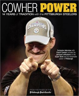 Cowher Power: The Pittsburgh Steelers in the Cowher Era