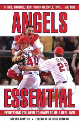 Angels Essential: Everything You Need to Know to Be a Real Fan!