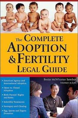 The Complete Adoption and Fertility Legal Guide