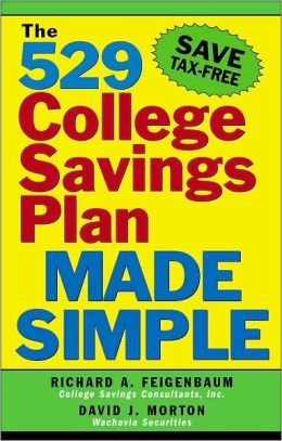529 College Savings Plan Made Simple: Save for College Education¿Tax-Free