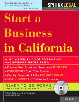 Start a Business in California, + CD-ROM
