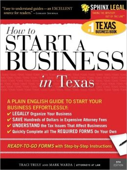 Start A Business In Texas, 5e