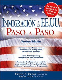 Inmigracion a los EE.UU. Paso a Paso