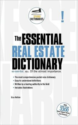 Essential Real Estate Dictionary, The