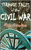 Strange Tales of the Civil War