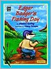 Edgar Badger's Fishing Day