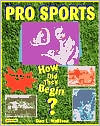 Pro Sports: How Did They Begin?