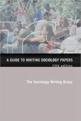 guide to writing sociology papers Order the book, a guide to writing sociology papers [paperback] in bulk, at wholesale prices isbn#9780716776260 by judith richlin-klonskyellen stre.