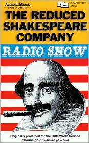 The Reduced Shakespeare Company Radio Show (2 Cassettes)