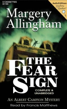 The Fear Sign (Albert Campion Series #5)