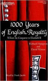 1000 Years of English Royalty: William the Conqueror to Elizabeth II