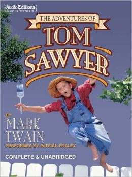 The Adventures of Tom Sawyer: Tom Sawyer and Huck Finn Series, Book 1