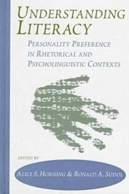 Understanding Literacy: Personality Preference in Rhetorical and Psycholinguistic Contexts