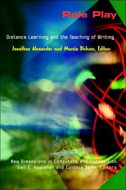 Role Play: Distance Learning and the Teaching of Writing