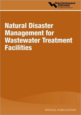 Natural Disaster Management For Wastewater Treatment Facilities