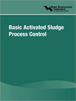 Basic Activated Sludge Process Control